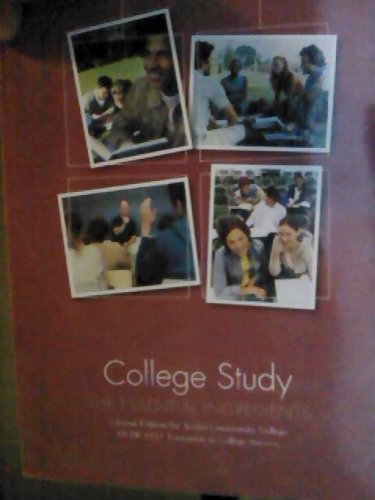 College Study: The Essential Ingredients 2nd Edition