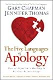 The Five Languages of Apology: How to Experience Healing in All Your Relationships [5 LANGUAGES OF APOLOGY]