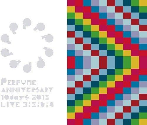 Perfume Anniversary 10 Days 2015 Live: Limited [Blu-ray]