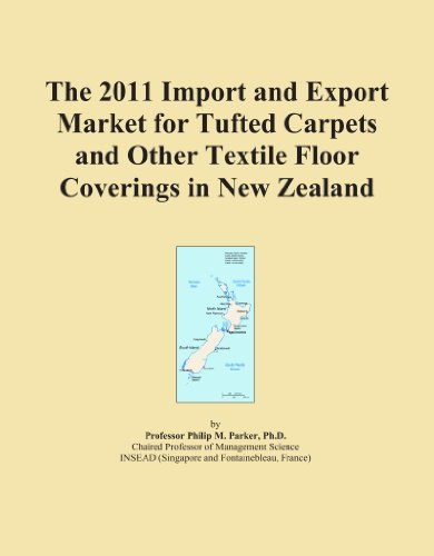 The 2011 Import and Export Market for Tufted Carpets and Other Textile Floor Coverings in New Zealand
