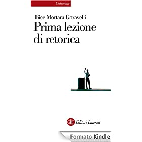 Prima lezione di retorica (Universale Laterza)