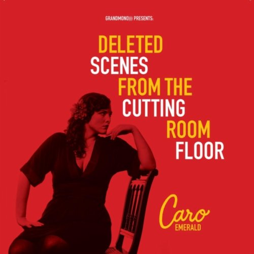 Caro Emerald - Deleted Scenes From The Cutting Room Floor (Platinum Edition) - Zortam Music