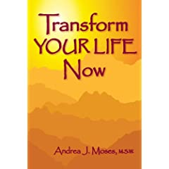 Learn more about the book, Transform Your Life Now