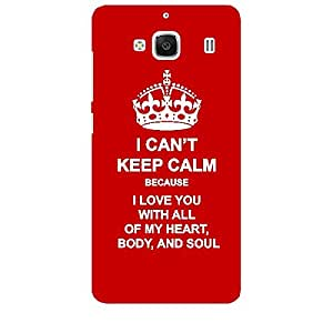 Skin4gadgets I CAN'T KEEP CALM BECAUSE I love you with all of my heart, body, and soul - Colour - Red Phone Skin for XIAOMI REDMI 2