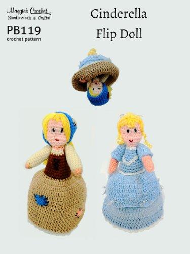 Crochet Pattern Cinderella Flip Doll PB119-R