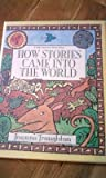 How Stories Came Into the World - a Folk Tale from West Africa