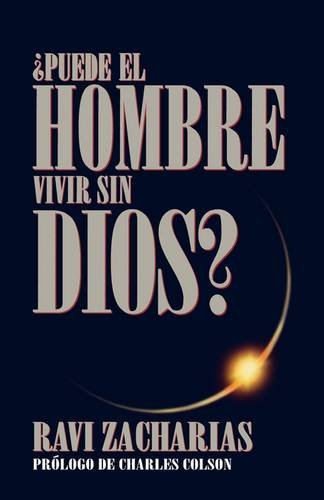 Puede El Hombre Vivir Sin Dios = Can Man Live Without God = Can Man Live Without God