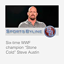 Wrestling Icons: Steve Austin Interview  by Ron Barr Narrated by Ron Barr, Steve Austin