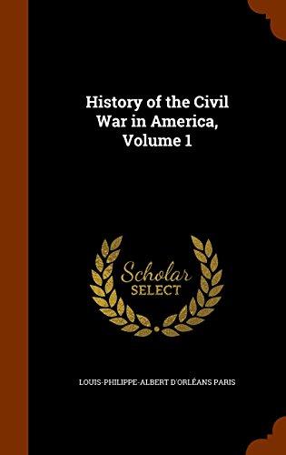 History of the Civil War in America, Volume 1