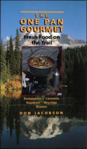 The One-Pan Gourmet: Fresh Food On The Trail back-501363