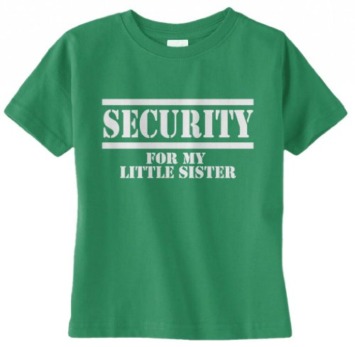 Threadrock Unisex Baby Security For My Little Sister Infant T-Shirt 24M Kelly Green front-1029918