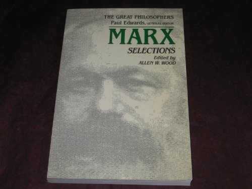 Marx Selections (The Great Philosophers Series)