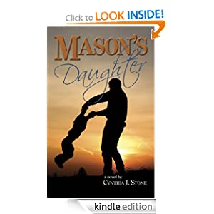 Kindle Free Book Alert for January 25: Hundreds of brand new Freebies added to Our Free Titles Listing! plus … Cynthia J Stone's Mason's Daughter (Today's Sponsor – 99 Cents!)