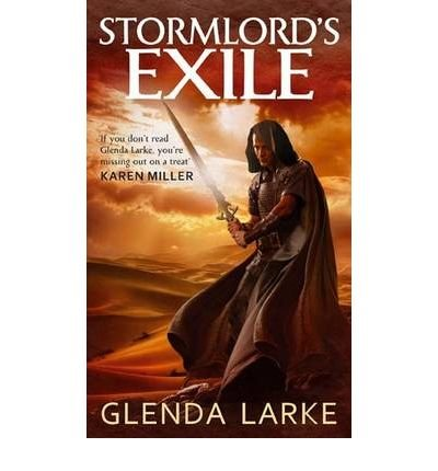 [(Stormlord's Exile)] [ By (author) Glenda Larke ] [August, 2011]