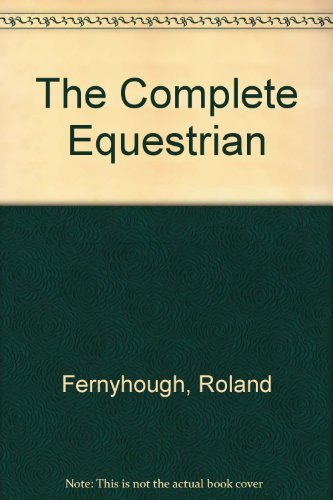 The Complete Equestrian