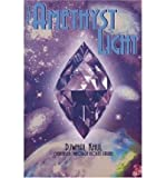 img - for [ { THE AMETHYST LIGHT: MESSAGES FOR THE NEW MILLENNIUM FROM THE ASCENDED MASTER DJWHAL KHUL [ THE AMETHYST LIGHT: MESSAGES FOR THE NEW MILLENNIUM FROM THE ASCENDED MASTER DJWHAL KHUL ] BY STARRE, VIOLET ( AUTHOR )JUN-15-2004 PAPERBACK } ] by Starre, Violet (AUTHOR) Jun-15-2004 [ Paperback ] book / textbook / text book