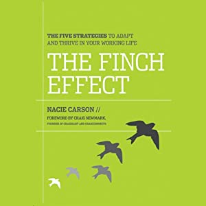 The Finch Effect: The Five Strategies to Adapt and Thrive in Your Working Life | [Nacie Carson]
