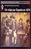 img - for Un viaje por Espa a en 1679 book / textbook / text book
