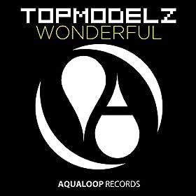 Topmodelz-Wonderful