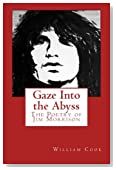 Gaze Into the Abyss: The Poetry of Jim Morrison