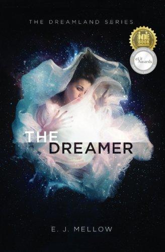 The Dreamer (Dreamland, #1)