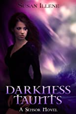 Darkness Taunts (The Sensor Series)