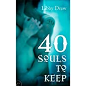 40 Souls to Keep | [Libby Drew]
