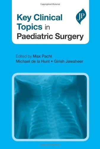 Key Clinical Topics in Paediatric Surgery (Postgraduate Series)