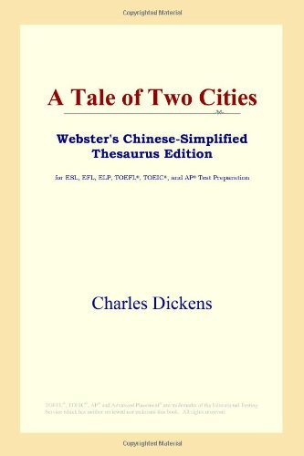 A Tale of Two Cities (Webster's Chinese-Simplified Thesaurus Edition) (Chinese Edition)