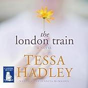 The London Train | [Tessa Hadley]
