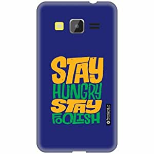Printland Back Cover For Samsung Galaxy Core Prime - Stay Hungry Designer Cases