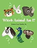 Which Animal Am I?