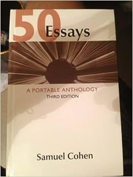 50 Essays a Portable Anthology Samuel Cohen