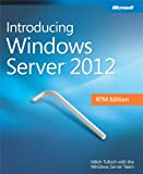 img - for Introducing Windows Server 2012 RTM Edition book / textbook / text book