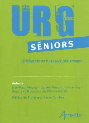 URG séniors : Le mémento de l'urgence gériatrique