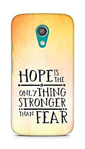 AMEZ hope is the only thing stronger than fear Back Cover For Motorola Moto G2