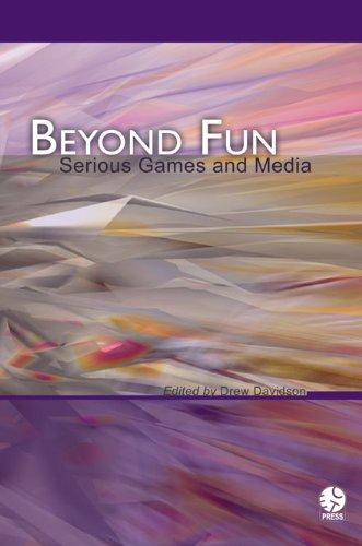 Drew Davidson - Beyond Fun: Serious Games and Media (English Edition)