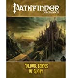 [ PATHFINDER COMPANION: TALDOR, ECHOES OF GLORY (PATHFINDER COMPANION) - GREENLIGHT ] By Frost, Joshua J ( Author) 2009 [ Paperback ]