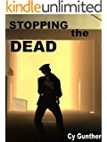 Stopping the Dead