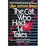 The Cat Who Had 14 Tales (073940511X) by Lilian Jackson Braun