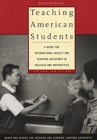 Teaching American Students: A Guide for International...