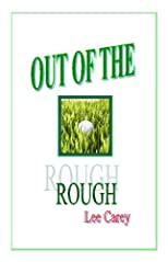 "Out of the Rough (Sequel to ""If Bullfrogs Had Wings..."")"