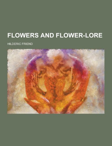 Flowers and Flower-Lore