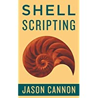 Jason Cannons Shell Scripting Kindle eBook for Free