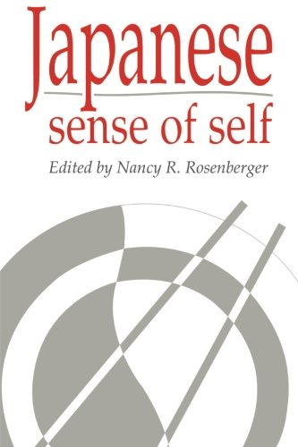 Japanese Sense of Self Paperback (Publications of the Society for Psychological Anthropology)