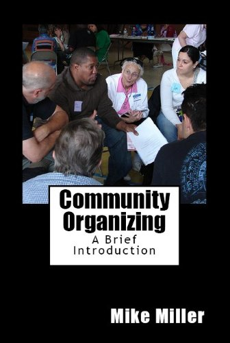 Mike Miller - Community Organizing: A Brief Introduction