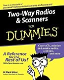 img - for Two-Way Radios & Scanners for Dummies (Paperback)--by H. Ward Silver [2005 Edition] book / textbook / text book