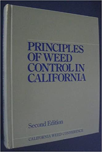 Principles of Weed Control in California