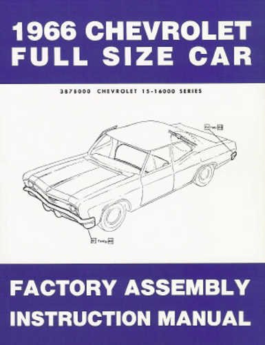 1966 Chevy Assembly Manual Reprint Impala, SS Biscayne Bel Air Caprice (Converible Car Seat Cover compare prices)