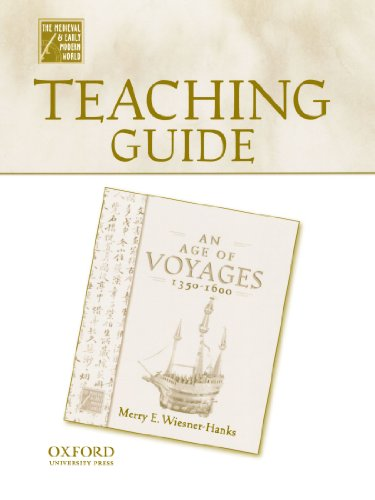 Teaching Guide to An Age of Voyages, 1450-1600 (Medieval & Early Modern World)